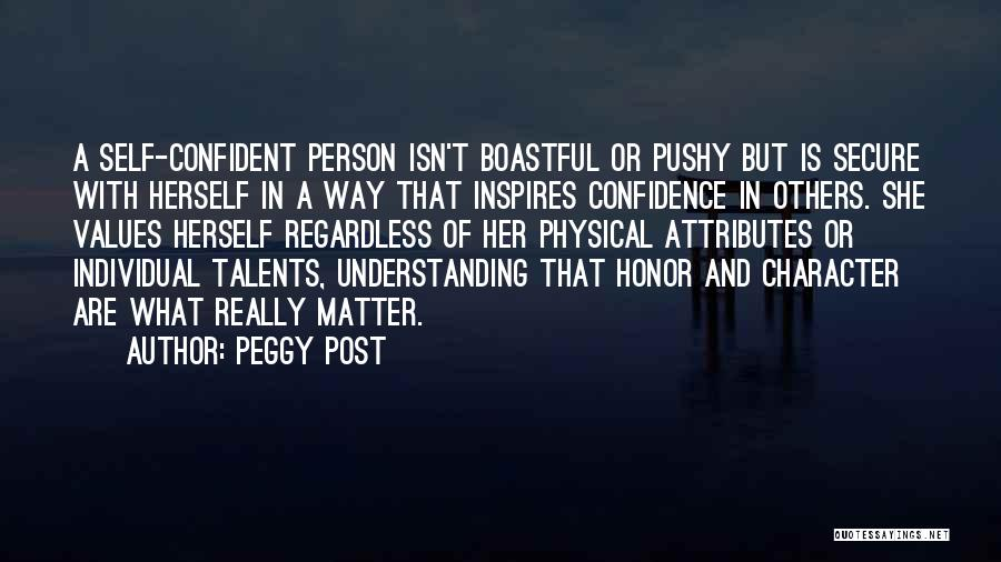 Self Understanding Quotes By Peggy Post