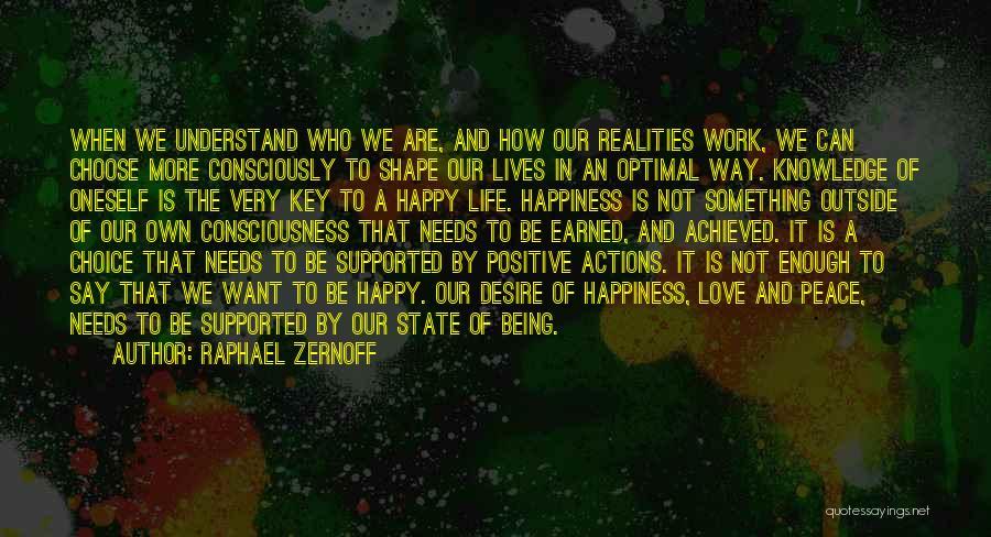Self Understanding Quotes By Raphael Zernoff