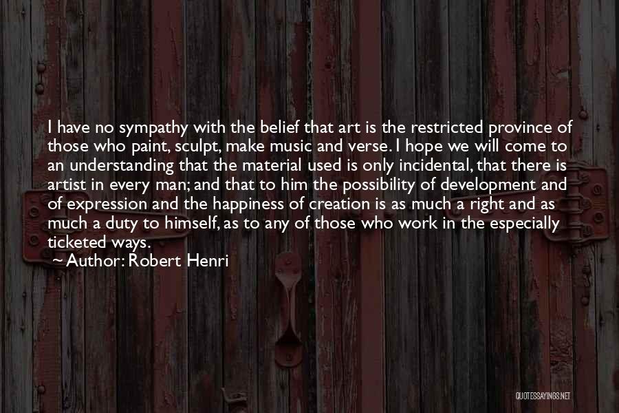 Self Understanding Quotes By Robert Henri