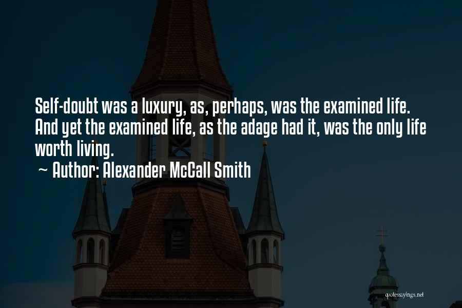 Self Worth Quotes By Alexander McCall Smith