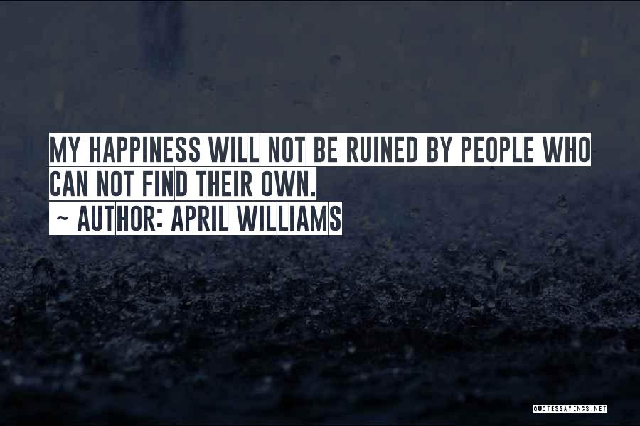 Self Worth Quotes By April WIlliams