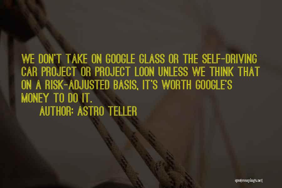 Self Worth Quotes By Astro Teller