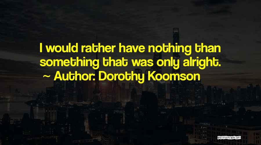 Self Worth Quotes By Dorothy Koomson