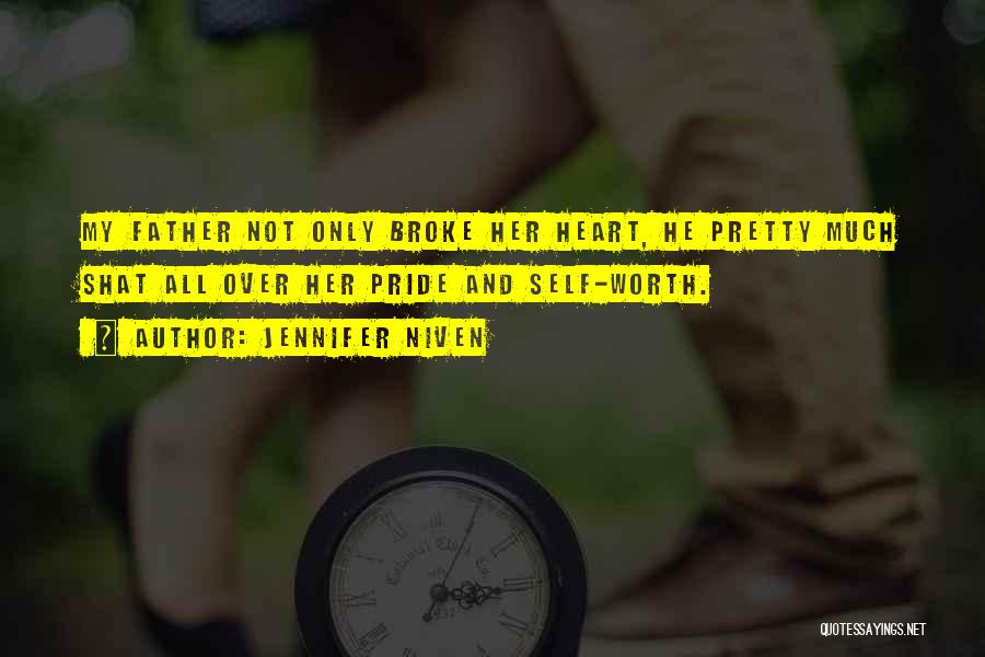 Self Worth Quotes By Jennifer Niven