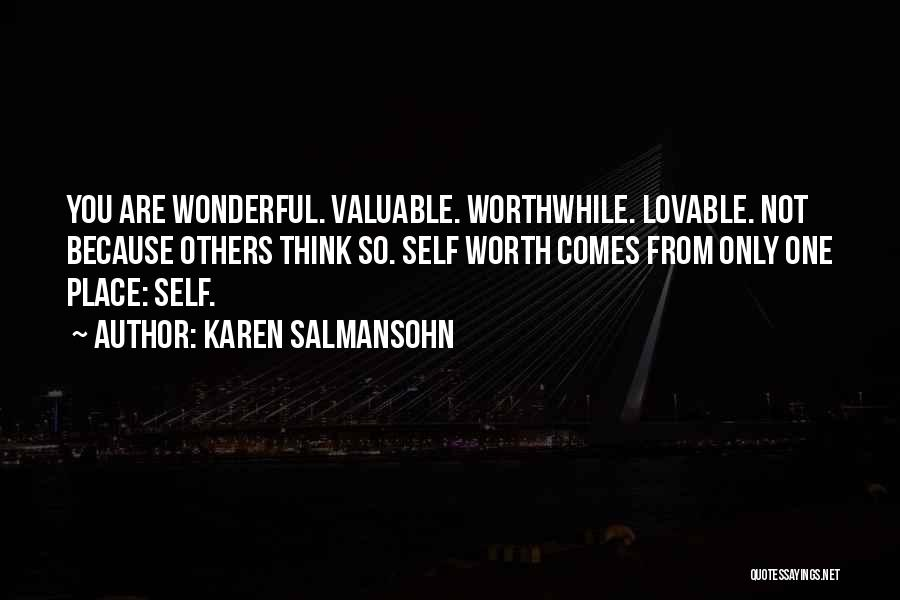 Self Worth Quotes By Karen Salmansohn