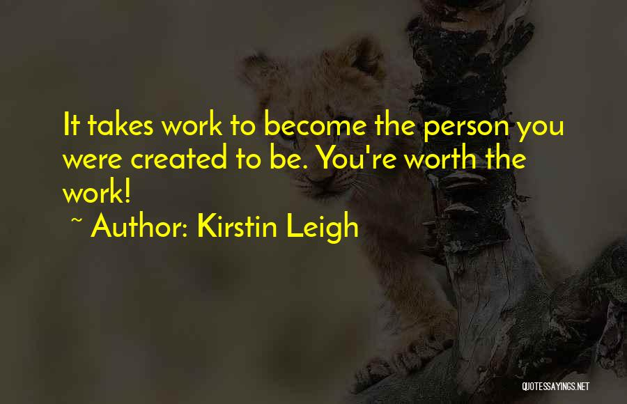 Self Worth Quotes By Kirstin Leigh