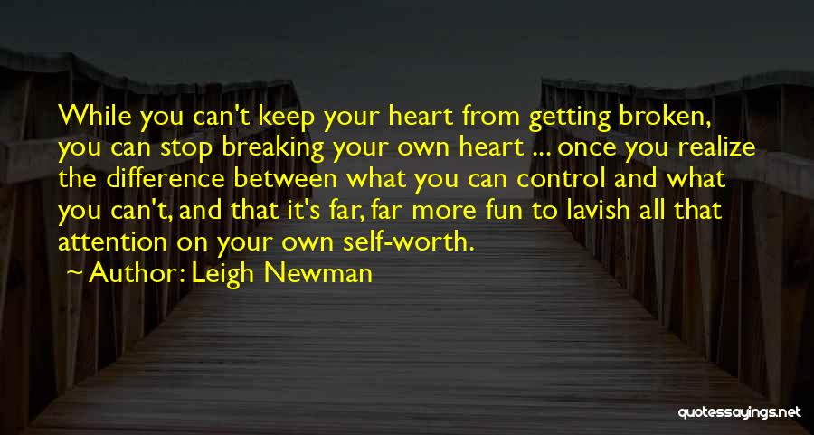 Self Worth Quotes By Leigh Newman
