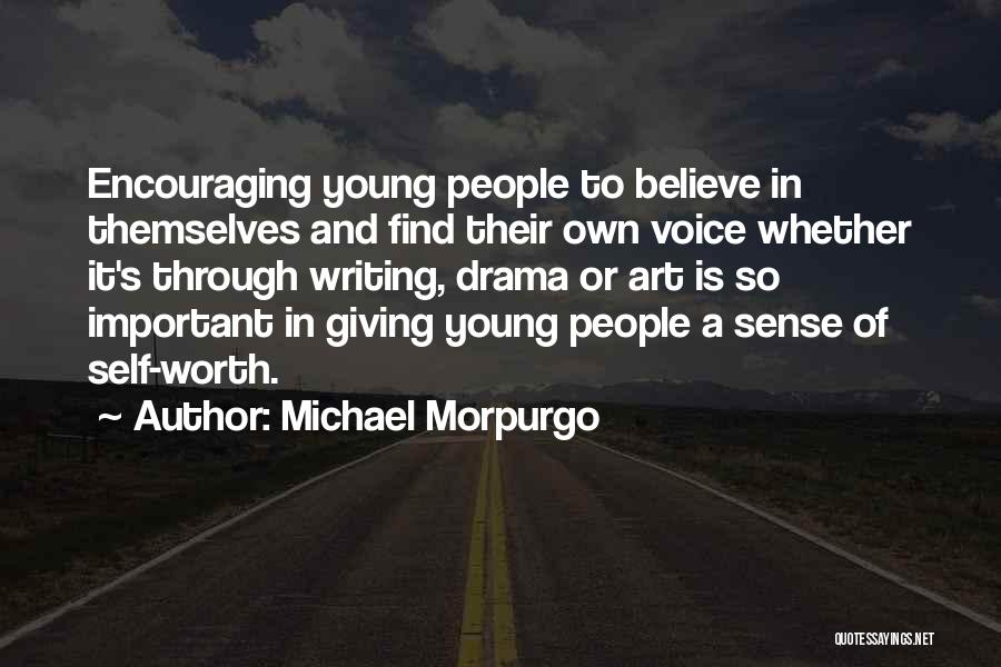 Self Worth Quotes By Michael Morpurgo