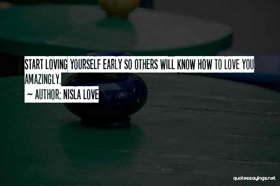 Self Worth Quotes By Nisla Love