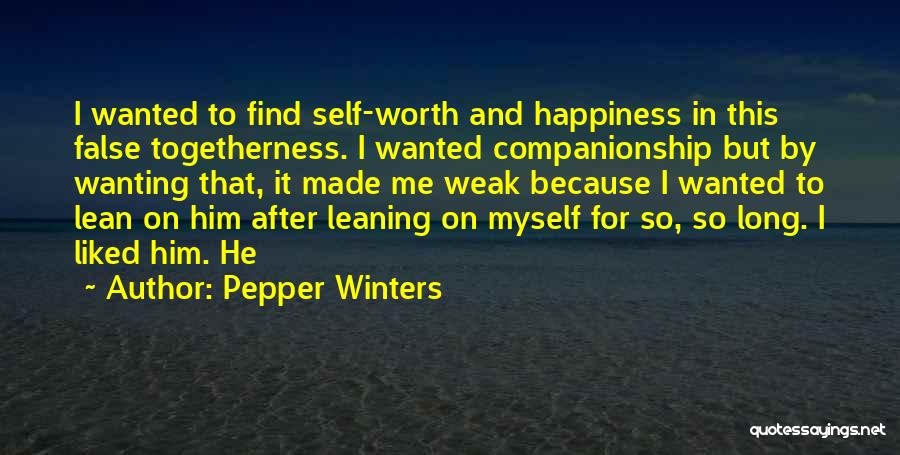 Self Worth Quotes By Pepper Winters