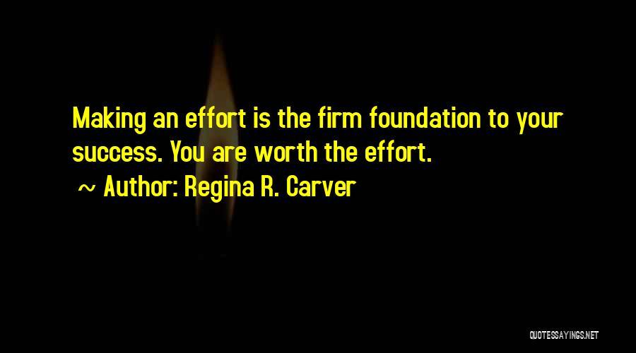 Self Worth Quotes By Regina R. Carver