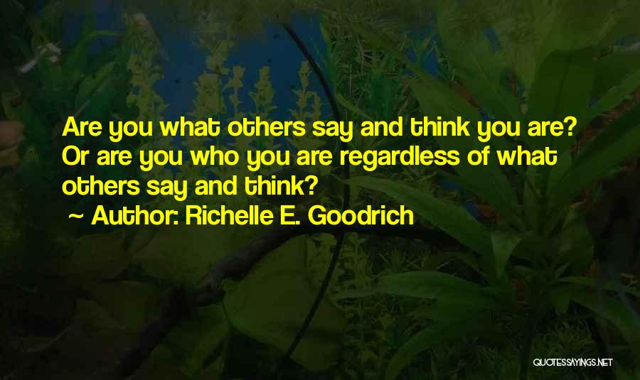 Self Worth Quotes By Richelle E. Goodrich