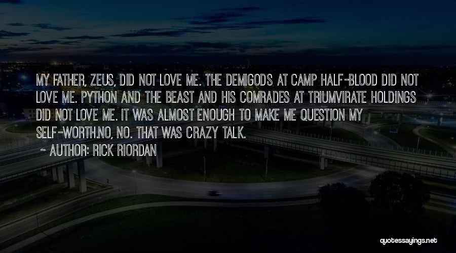 Self Worth Quotes By Rick Riordan