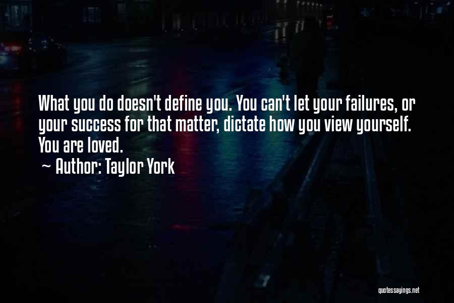 Self Worth Quotes By Taylor York