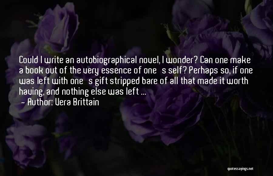 Self Worth Quotes By Vera Brittain