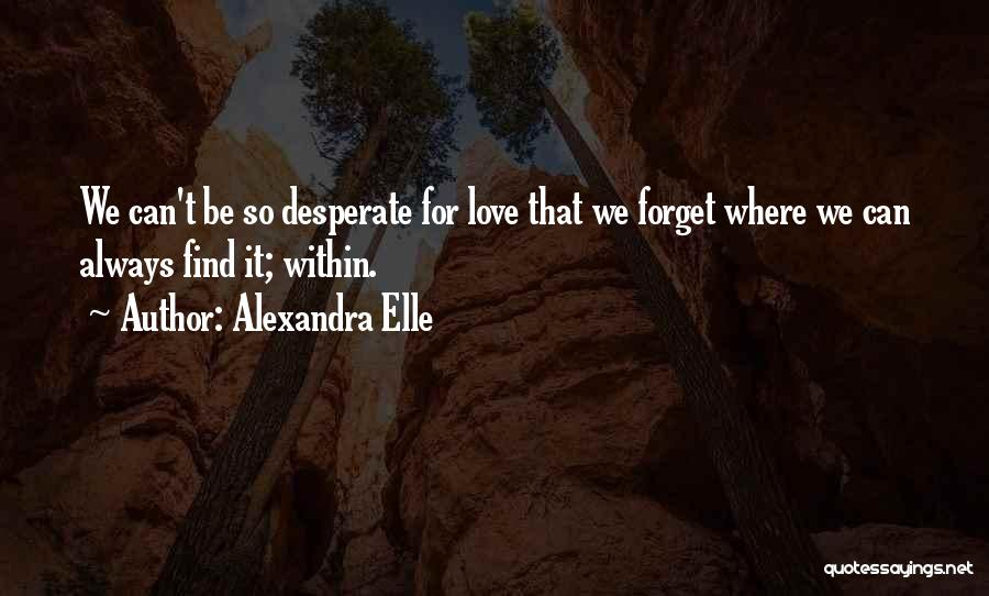 Self Worthiness Quotes By Alexandra Elle