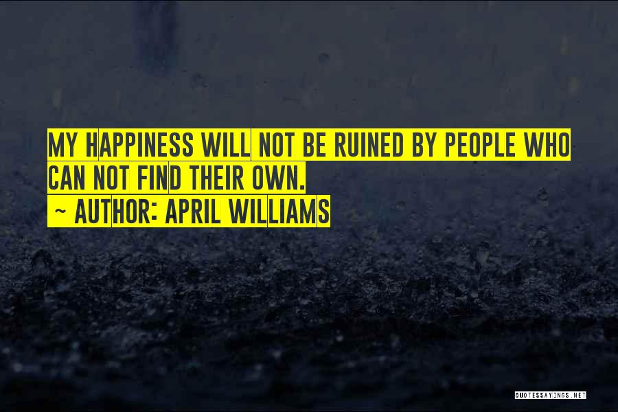 Self Worthiness Quotes By April WIlliams