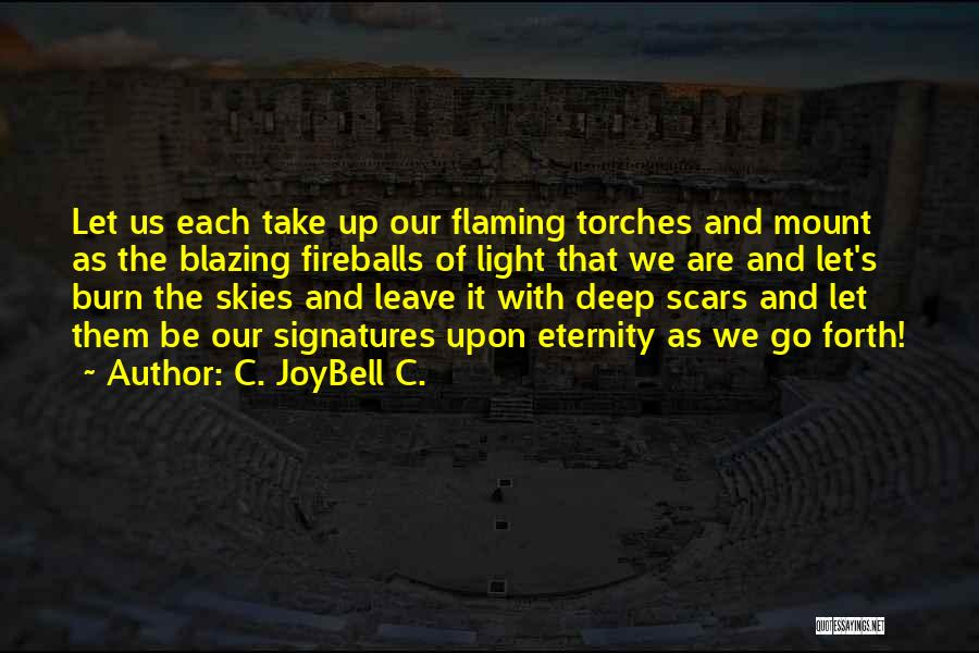 Self Worthiness Quotes By C. JoyBell C.