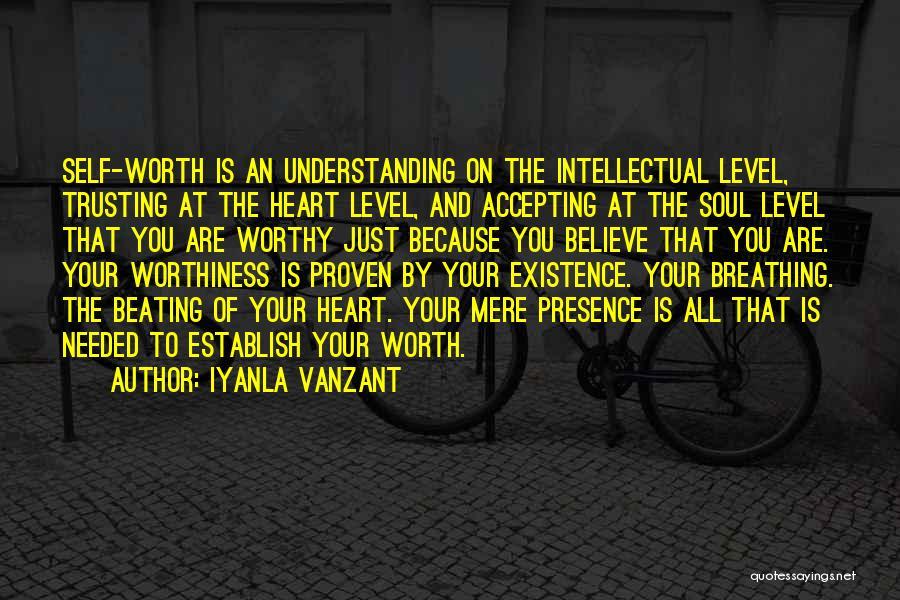 Self Worthiness Quotes By Iyanla Vanzant