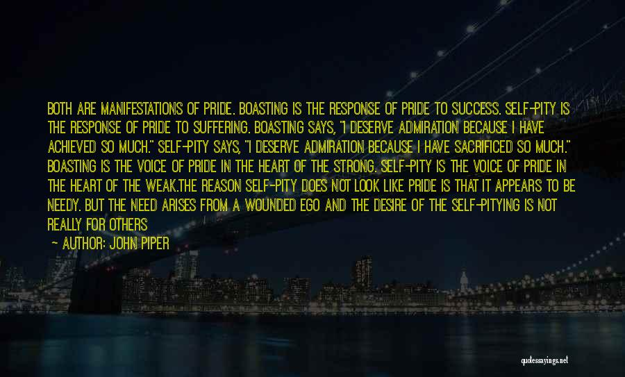 Self Worthiness Quotes By John Piper