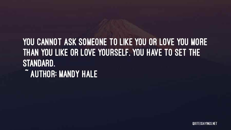 Self Worthiness Quotes By Mandy Hale