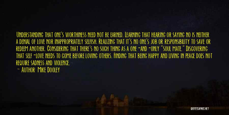 Self Worthiness Quotes By Mike Dooley