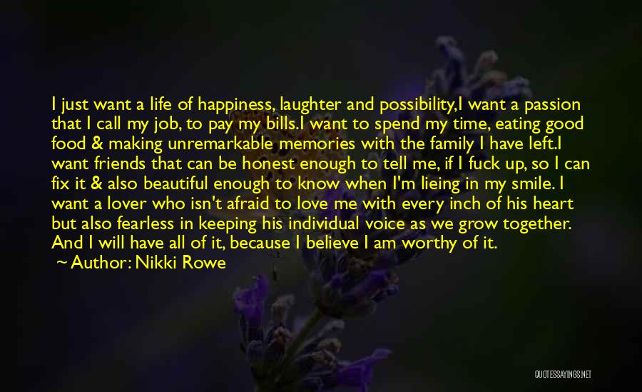 Self Worthiness Quotes By Nikki Rowe