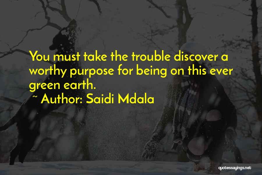 Self Worthiness Quotes By Saidi Mdala