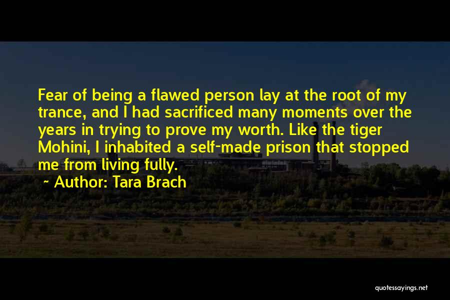 Self Worthiness Quotes By Tara Brach