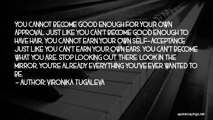 Self Worthiness Quotes By Vironika Tugaleva