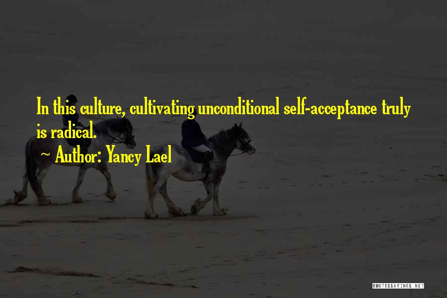 Self Worthiness Quotes By Yancy Lael