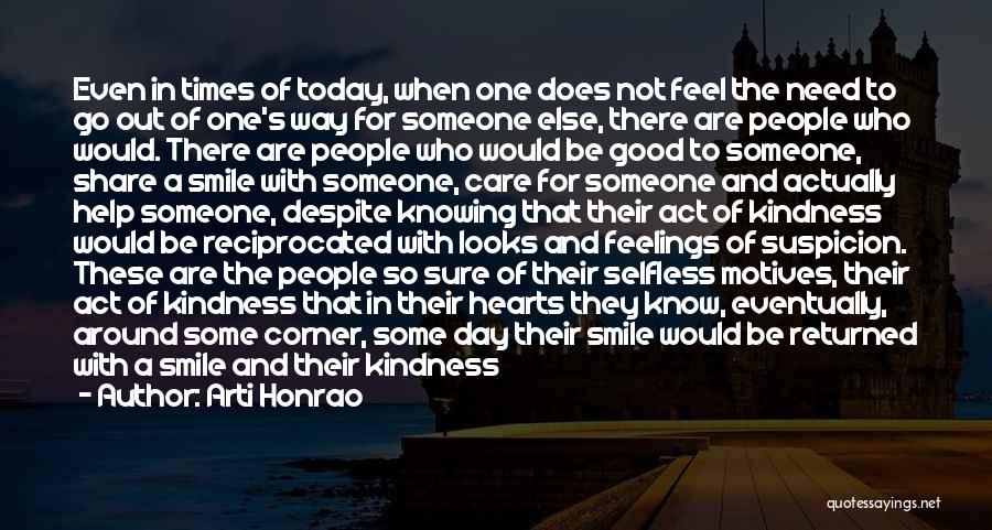 Selfless Act Of Kindness Quotes By Arti Honrao