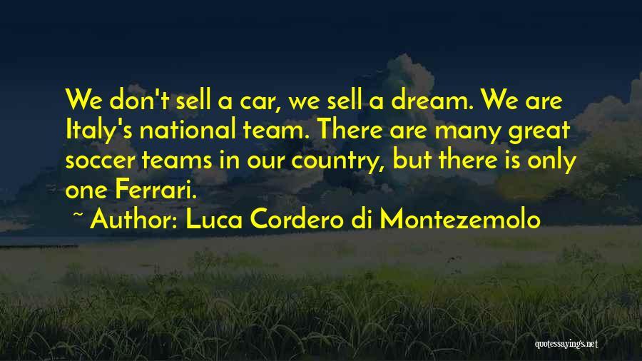 Sell Car Quotes By Luca Cordero Di Montezemolo