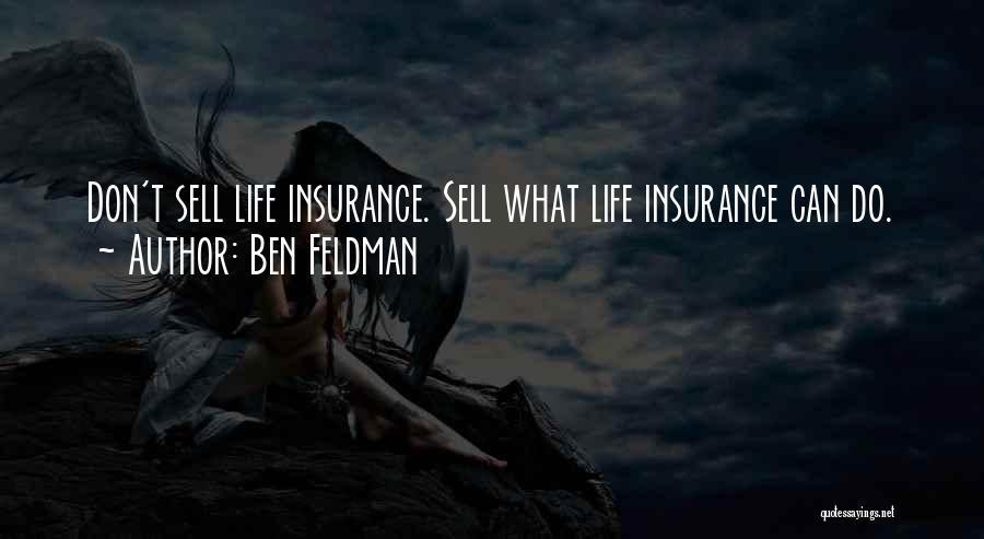 Sell Motivational Quotes By Ben Feldman