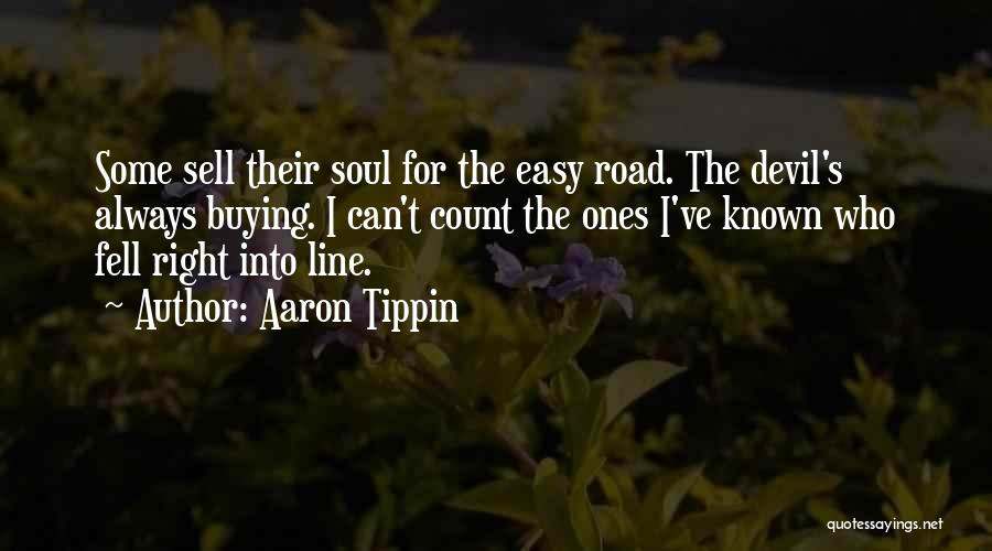 Sell Your Soul Devil Quotes By Aaron Tippin