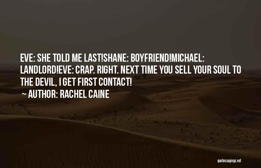 Sell Your Soul Devil Quotes By Rachel Caine