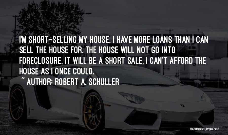 Top 37 Quotes & Sayings About Selling Your House