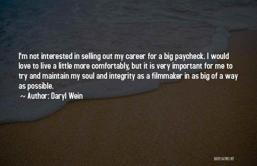 Selling Your Soul Quotes By Daryl Wein