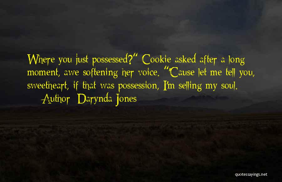 Selling Your Soul Quotes By Darynda Jones