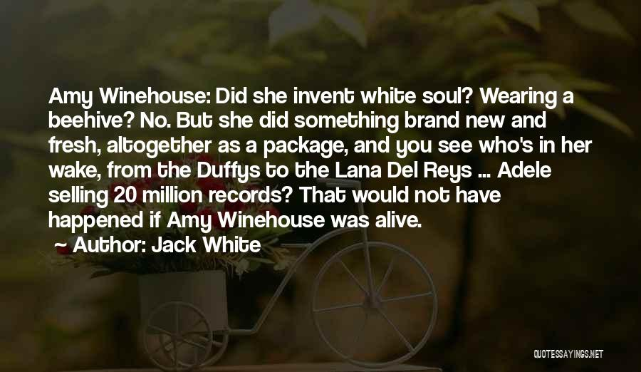 Selling Your Soul Quotes By Jack White