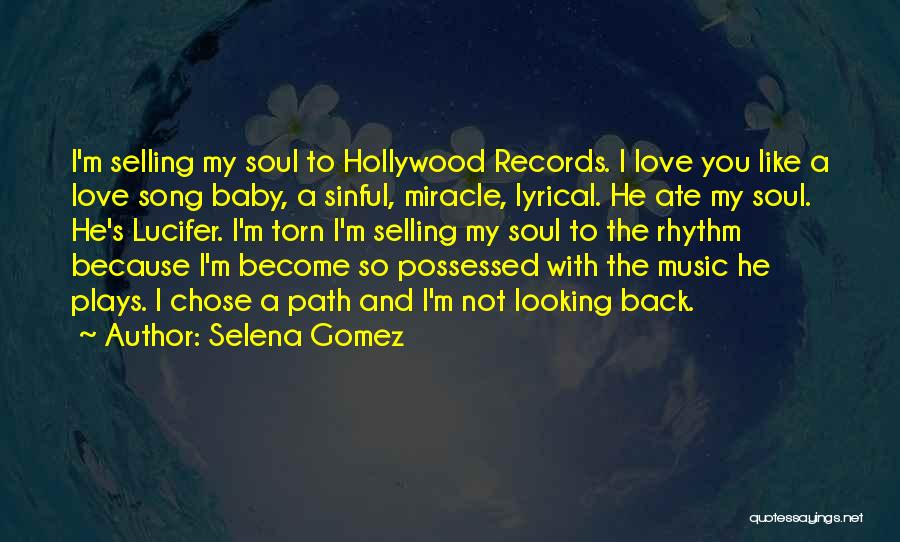 Selling Your Soul Quotes By Selena Gomez