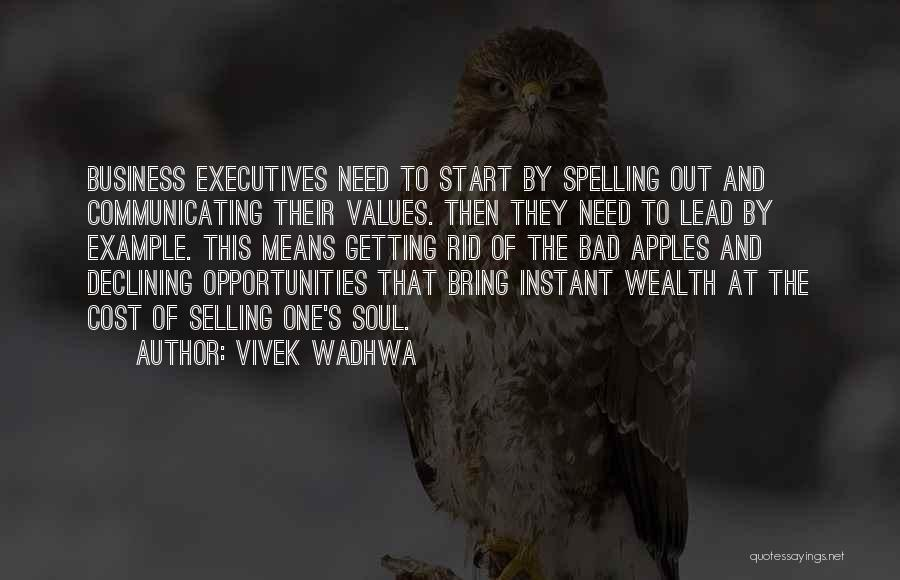 Selling Your Soul Quotes By Vivek Wadhwa