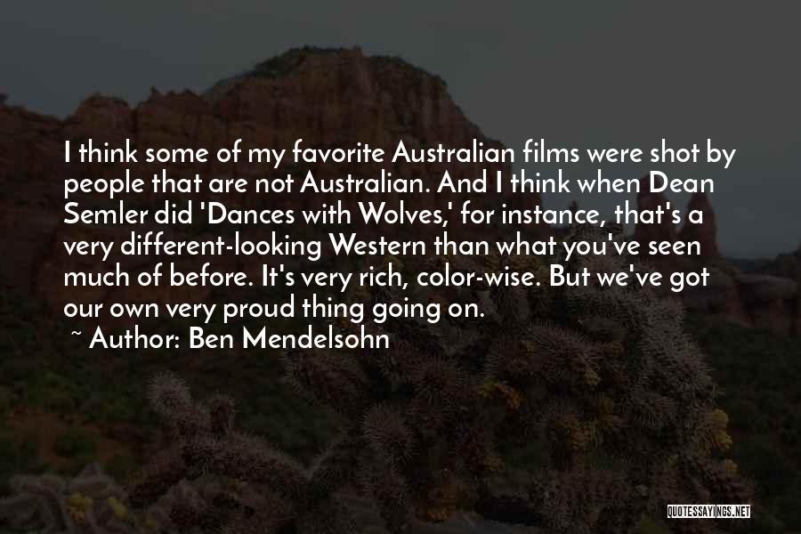 Semler Quotes By Ben Mendelsohn