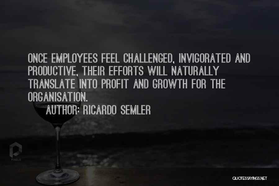 Semler Quotes By Ricardo Semler