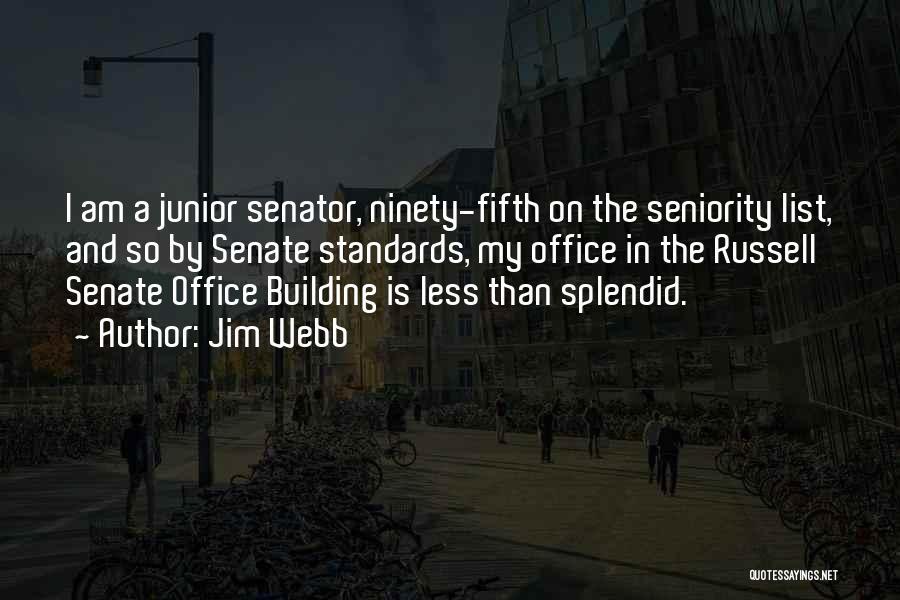 Senator Jim Webb Quotes By Jim Webb