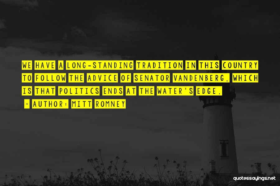 Senator Vandenberg Quotes By Mitt Romney