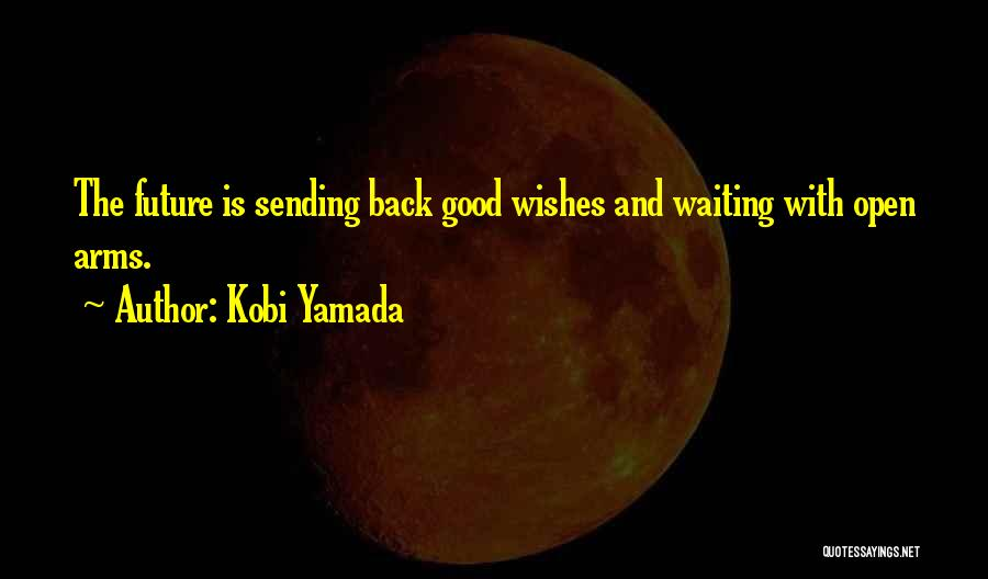 Sending Get Well Wishes Quotes By Kobi Yamada