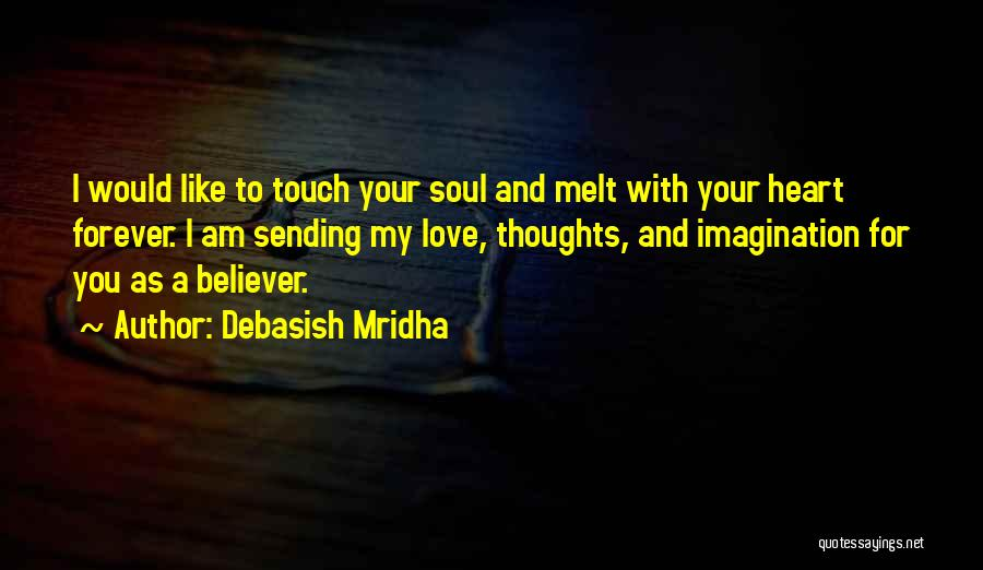 Sending My Love Quotes By Debasish Mridha