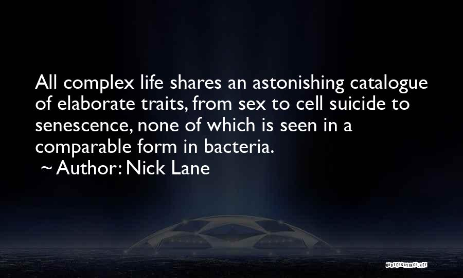Senescence Quotes By Nick Lane