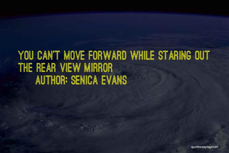 Senica Evans Quotes 280117